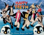 Happy Teeth 2011
